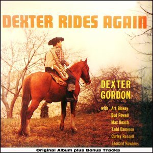 Dexter Rides Again - Original Album Plus Bonus Tracks