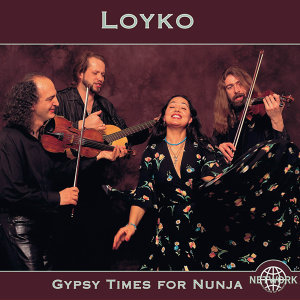 Loyko: Gypsy Times for Nunja