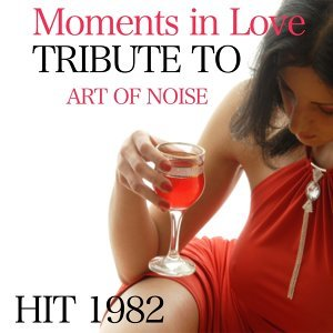 Moments in Love - Tribute to Art of Noise
