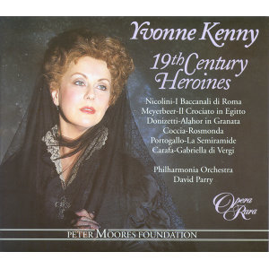 Yvonne Kenny: 19th Century Heroines