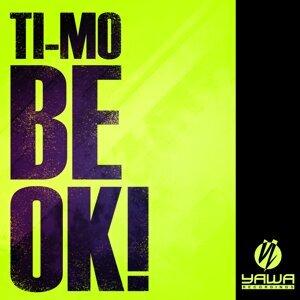 Be Ok!