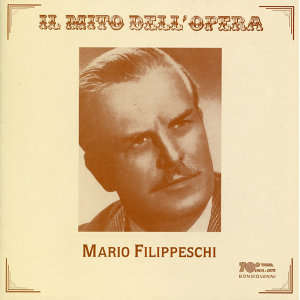 Il mito dell'Opera: Mario Filippieschi (Recorded 1955-1957)