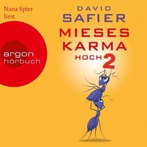 Mieses Karma hoch 2 - Ungekürzte Lesung