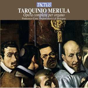 Merula: Complete Works for organ