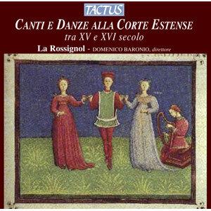 Canti e Danze alla Corte Estense tra XV e XVI secolo