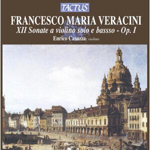 Veracini: XII Sonate a violino solo e basso, Op. I