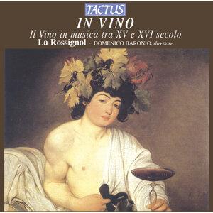 In Vino - Il Vino in musica tra XV e XVI secolo