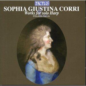 Sophia Giustina Corri: Works for Solo Harp