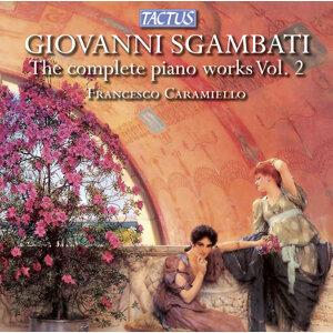 Sgambati: The Complete Piano Works, Vol. 2
