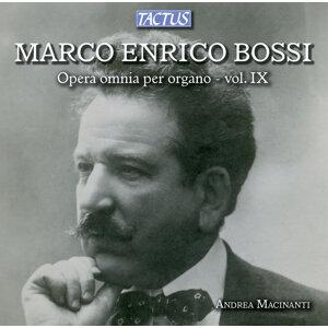Bossi: Opera omnia per organo, Vol. 9