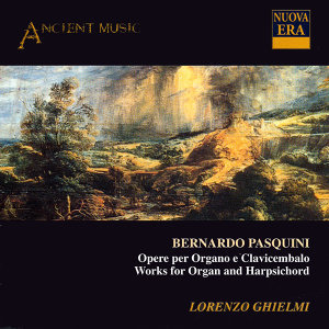 Pasquini: Works for Organ and Harpsichord