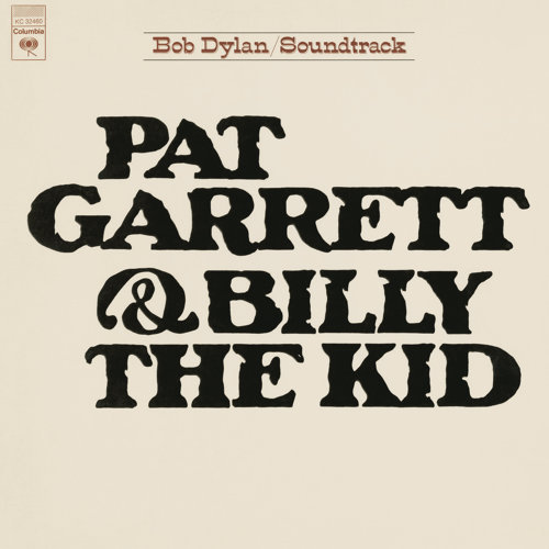 Pat Garrett & Billy The Kid - (Soundtrack From The Motion Picture)
