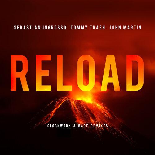 Reload - Clockwork & Bare Remixes