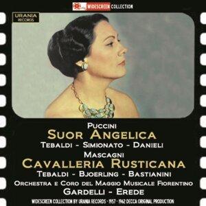 Puccini: Suor Angelica - Mascagni: Cavalleria Rusticana