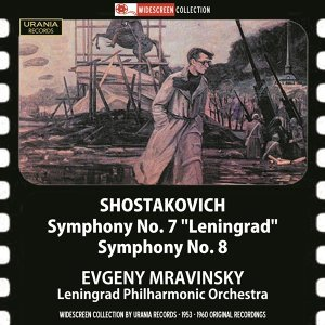 "Shostakovich: Symphonies Nos. 7 ""Leningrad"" & 8"