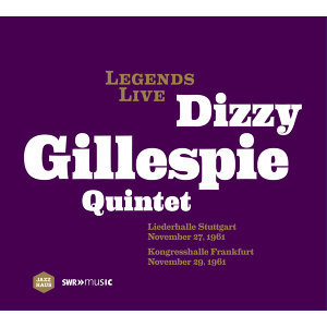 Legends Live - Dizzy Gillespie Quintet