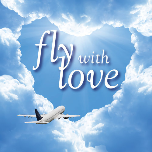 Fly With Love