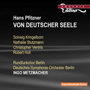 Pfitzner: Von Deutscher Seele