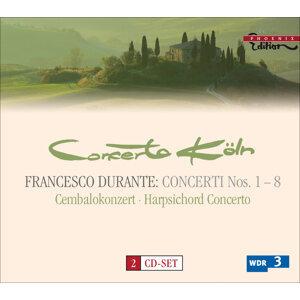 Durante, F.: Concertos for Strings / Harpsichord Concerto in B-Flat Major