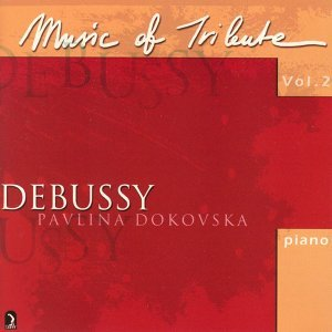 Music of Tribute, Vol. 2: Debussy