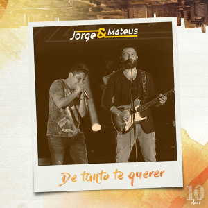 De Tanto Te Querer (Ao Vivo) - Single