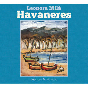 Leonora Milà: Havaneres