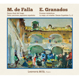 Falla & Granados: Works for Piano