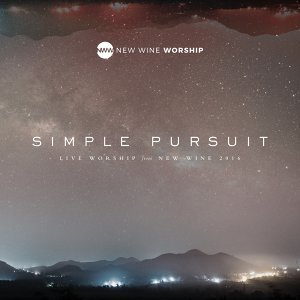 Simple Pursuit - Live Worship From New Wine 2016