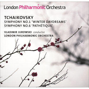 "Tchaikovsky, P.I.: Symphonies Nos. 1, ""Winter Daydreams"" and 6, ""Pathetique"""