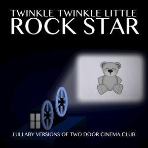 Lullaby Versions of Two Door Cinema Club