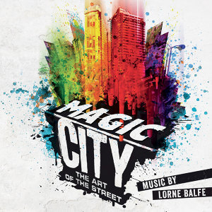 Magic City – The Art of the Street