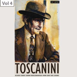 Arturo Toscanini, Vol. 4