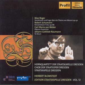 Reger, M.: Variations and Fugue on a Theme of Mozart / Schumann: Conzertstuck for 4 Horns (Staatskapelle Dresden Edition, Vol. 12)