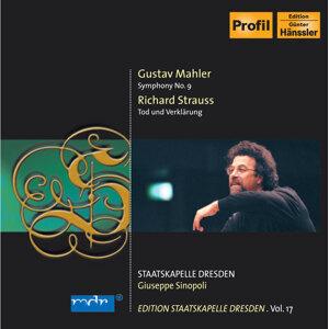Mahler, G.: Symphony No. 9 / Strauss, R.: Tod Und Verklarung (Staatskapelle Dresden Edition, Vol. 17)