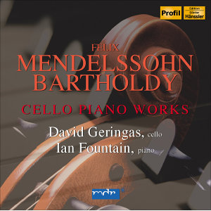 Mendelssohn, Felix: Cello Piano Works