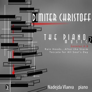 Christoff, D.: Piano Music, Vol. 2