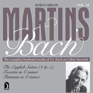 Bach, J.S.: English Suites Nos. 4 and 5 / Toccata, BWV 911 / Fantasia and Fugue, BWV 906