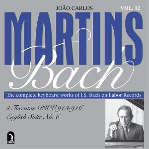 Bach, J.S.: Toccatas, BWV 913-916 / English Suite No. 6