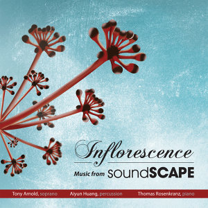 Inflorescence – Music from Soundscape