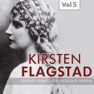 Kirsten Flagstad, Vol. 5 (1937, 1948)