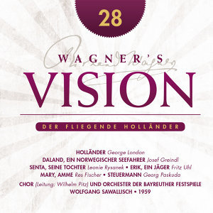 Wagner's Vision: Der fliegende Hollander, Act II-III (1959)
