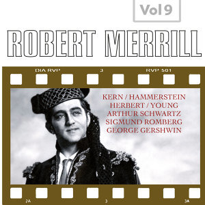 Robert Merrill, Vol. 9 (1947-1956)