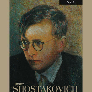 Dmitry Shostakovich, Vol. 3 (1945, 1949)