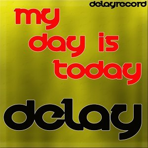 My Day is Today
