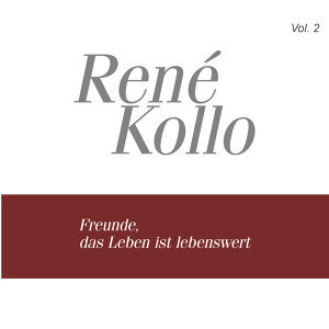René Kollo, Vol. 2: Freunde das Leben ist lebenswert (1968-1985)