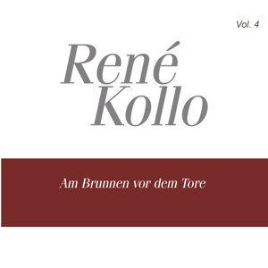Rene Kollo, Vol. 4: Am Brunnen vor dem Tore