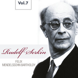 Rudolf Serkin, Vol. 7 (1957, 1959)