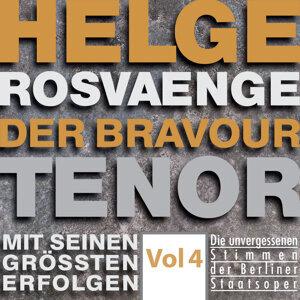 Helge Rosvaenge: The Bravour Tenor, Vol. 4 (Recordings 1928-1944) [Sung in German]