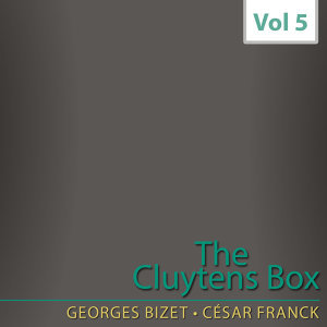 The Cluytens Box, Vol. 5: Bizet & Franck