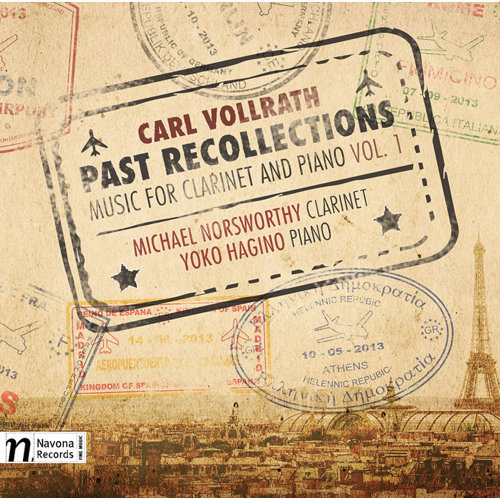 Carl Vollrath: Past Recollections – Music for Clarinet & Piano, Vol. 1